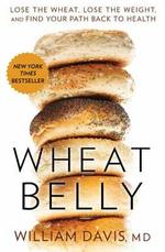Wheat Belly - William, M.d. Davis (ISBN 9781609614799)