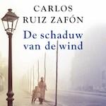 De schaduw van de wind - Carlos Ruiz Zafón (ISBN 9789046171226)