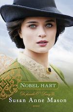 Nobel hart - Susan Anne Mason (ISBN 9789029726658)
