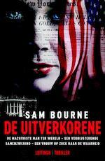 De Uitverkorene - Sam Bourne (ISBN 9789024540235)