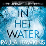 In het water - Paula Hawkins (ISBN 9789046171271)