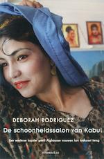 De schoonheidssalon van Kabul - Deborah Rodriguez (ISBN 9789047200161)