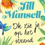 Ik zie je op het strand - Jill Mansell (ISBN 9789024579266)