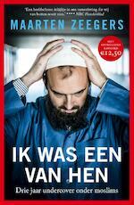 Ik was een van hen - Maarten Zeegers (ISBN 9789057598821)