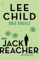 3 kogels - Lee Child (ISBN 9789024579204)