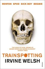 Trainspotting - Irvine Welsh (ISBN 9780099465898)