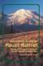 Adventure Guide to Mount Rainier