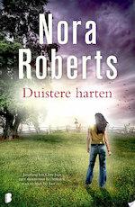 Duistere harten - Nora Roberts (ISBN 9789402303285)