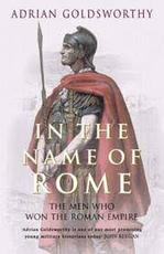 In the Name of Rome - Adrian Goldsworthy (ISBN 9780753817896)