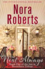 The Next Always - Nora Roberts (ISBN 9780749955366)