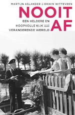 Nooit af - Martijn Aslander, Erwin Witteveen (ISBN 9789047011040)