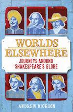 Worlds Elsewhere - Andrew Dickson (ISBN 9781847923424)