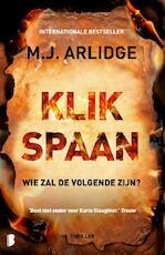 Klikspaan - M.J. Arlidge (ISBN 9789022580813)