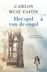 Het spel van de engel - Carlos Ruiz Zafón (ISBN 9789056725921)