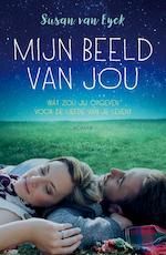 Mijn beeld van jou - Susan van Eyck (ISBN 9789026143793)