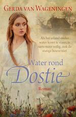 Water rond Dostie - Gerda van Wageningen (ISBN 9789401909495)