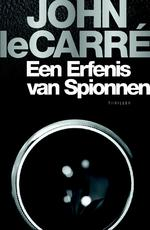 Een Erfenis van spionnen - John le Carré (ISBN 9789024578702)