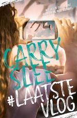 LaatsteVlog - Carry Slee