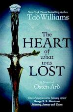 The Heart of What Was Lost - Tad Williams (ISBN 9781473646650)