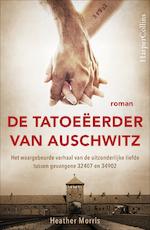 De tatoeëerder van Auschwitz - Heather Morris (ISBN 9789402753905)