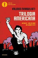 Trilogia americana - Valerio Evangelisti (ISBN 9788804677406)