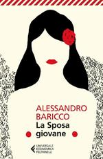 La Sposa giovane - Alessandro Baricco (ISBN 9788807888144)