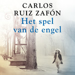 Het spel van de engel - Carlos Ruiz Zafón (ISBN 9789046171233)