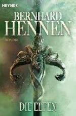Die Elfen - Bernhard Hennen (ISBN 9783453315662)