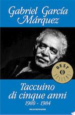 Taccuino di cinque anni - Gabriel García Márquez (ISBN 9788852016011)