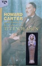 Howard Carter und die Entdeckung des Grabmals von Tut-ench-Amun