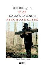 Inleidingen in de lacaniaanse psychoanalyse - Demuynck Joost (ISBN 9789462927964)