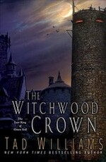 The Witchwood Crown - Tad Williams (ISBN 9780756410605)