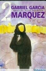 Afval en dorre bladeren - Gabriel Garcia Marquez