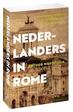 Nederlanders in Rome - Arthur Weststeijn (ISBN 9789035144781)