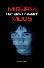 Het Eos-project - Mirjam Mous (ISBN 9789000360659)
