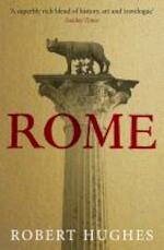 Rome - Robert Hughes (ISBN 9780753823057)