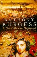 Dead Man in Deptford - Anthony Burgess (ISBN 9780099302568)