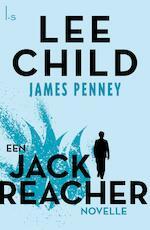 James Penney - verhaal 1 - Lee Child (ISBN 9789024579723)