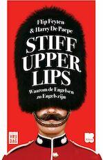 Stiff upper lips - Flip Feyten, Harry De Paepe (ISBN 9789460015922)