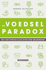 De voedselparadox - Herman Lelieveldt (ISBN 9789461649317)