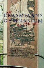 Het Erasmiaans gymnasium na 666 jaar (ISBN 9789038904023)