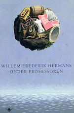 Onder professoren - Willem Frederik Hermans (ISBN 9789023419921)