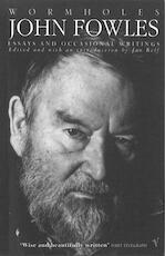 Wormholes - John Fowles (ISBN 9780099272724)