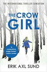 Crow Girl - Erik Axl Sund (ISBN 9780099583684)