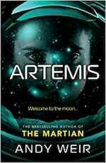 Artemis - Andy Weir (ISBN 9780091956950)