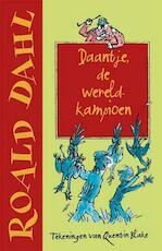 Daantje, de wereldkampioen (kinderboekenweek 2013) - Roald Dahl (ISBN 9789026134678)