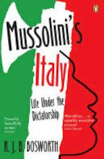 Mussolini's Italy - R J B Bosworth (ISBN 9780141012919)