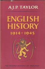 English history 1914-1945 - Alan John Percivale Taylor