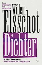 Willem Elsschot. Dichter - Willem Elsschot, Koen Rymenants, Carl de Strycker (ISBN 9789463102902)