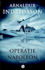 Operatie Napoleon - Arnaldur Indridason (ISBN 9789021408118)